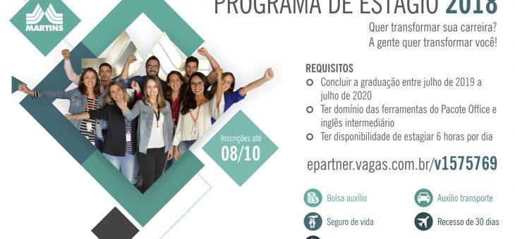 Estão abertas as inscrições para o Programa de Estágio 2018. Indique um jovem talento para fazer parte do Martins!
